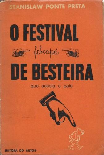 Febeapá - Sérgio Porto, Stanislaw Ponte Preta