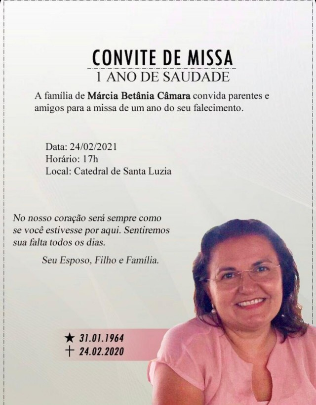 Missa de um ano de falecimento de Márcia Betânia Câmara 24 de Fevereiro de 2021