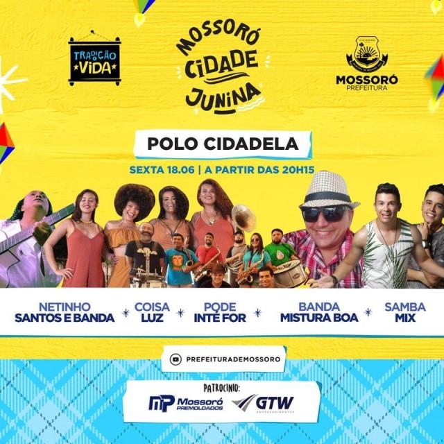 Mossoró Cidade Junina Virtual - atrações da sexta-feira (18-06-21)