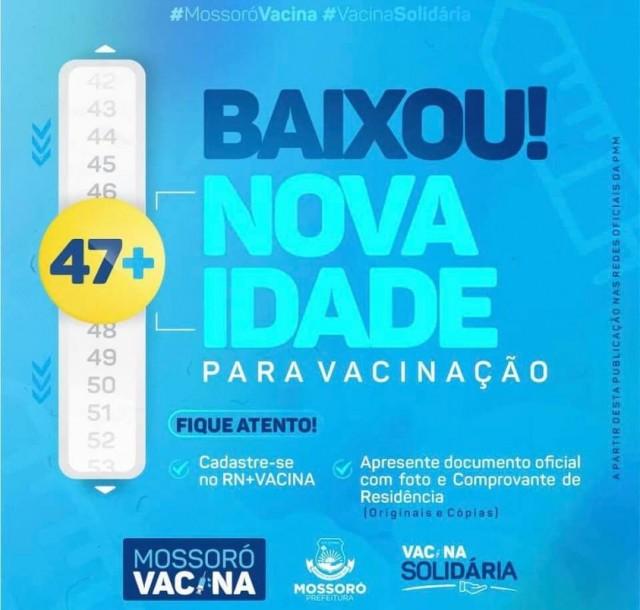 Mossoró Vacina - Vacinação de 47 anos ou mais domingo 20-06-21