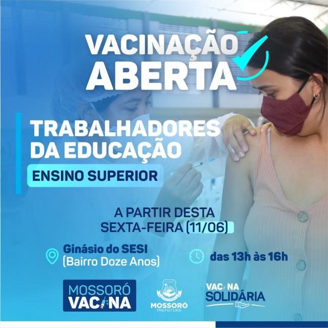Vacinação a professores de ensino superior começa em Mossoró, Covid-19, Ginásio do Sesi - sexta-feira-11-06-21