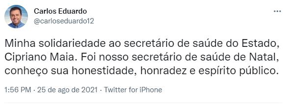 Carlos Eduardo defende Cipriano Vasconcelos Maia da Sesap-RN, seu ex-auxiliar, Operação Lectus, 25-08-21
