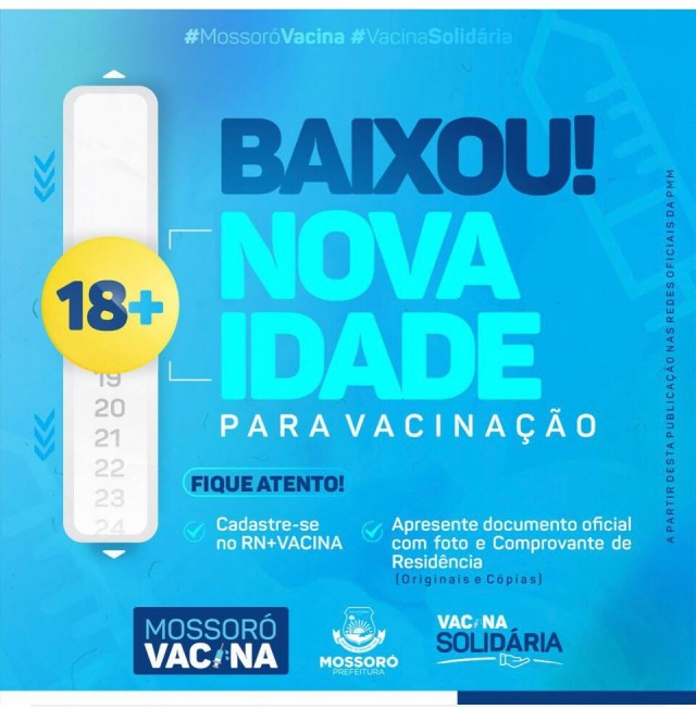 Começa vacinação de 18 anos ou mais em Mossoró domingo 15 de Agosto de 2021, Mossoró Vacina, Covid-19,