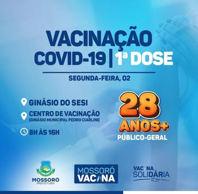 Vacinação para pessoas com 28 anos ou mais a partir de 2 de Agosto de 2021 em Mossoró, Prefeitura Municipal de Mossoró, Mossoró Vacina